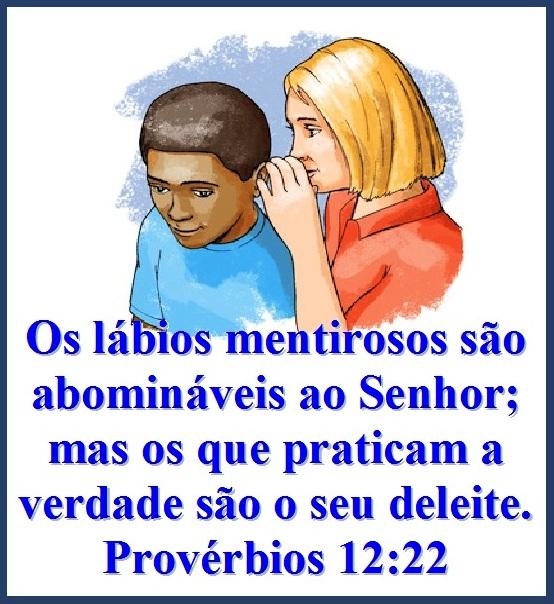 Os Lábios Mentirosos São Abomináveis Ao Senhor Provérbios 1222