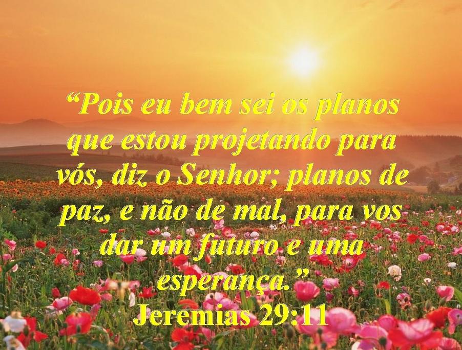 Os Sonhos De Deus Versiculo: OS PLANOS QUE DEUS TEM PARA NÓS – Jeremias 29:11