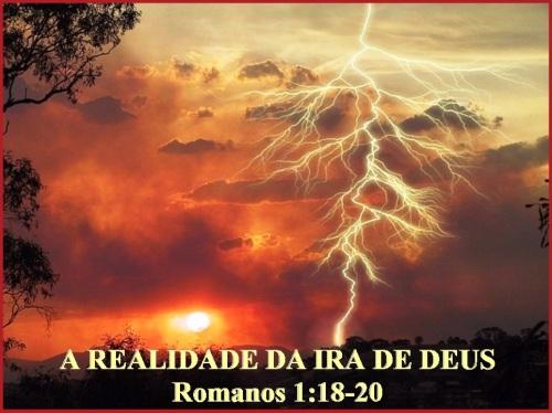 A ira de Deus - Romanos 1 vs 18-20