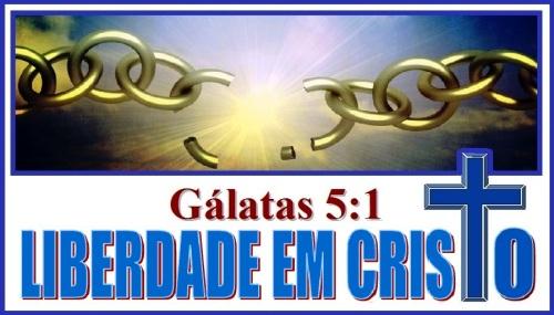 A Liberdade em Cristo
