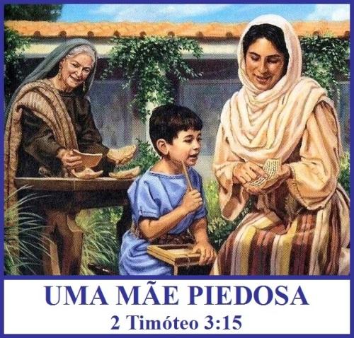 UNA MAE PIADOSA - Timóteo 3 vs 15