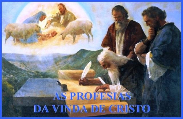 As profecias da vinda de Cristo