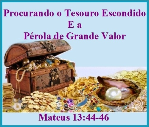 Mateus 13 vs 44-46