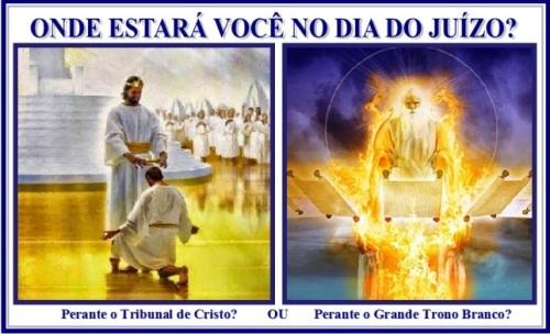 O Tribunal de Cristo vs O Grande Trono Branco