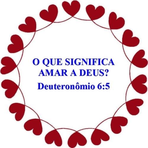 deuteronomio-6-vs-5-amar-a-deus