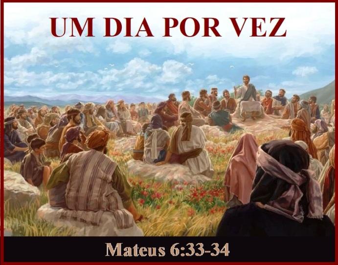 Mateus 6 vs 33-34
